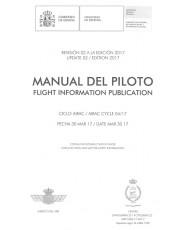 MANUAL DEL PILOTO. FLIGHT INFORMATION PUBLICATION. REVISIÓN 02 A LA EDICIÓN 2017