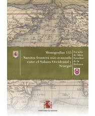 NUESTRA FRONTERA MÁS AVANZADA ENTRE EL SAHARA OCCIDENTAL Y SENEGAL. Nº 145