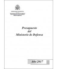 PRESUPUESTO DEL MINISTERIO DE DEFENSA. AÑO 2017