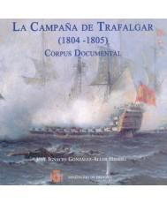 LA CAMPAÑA DE TRAFALGAR (1804-1805) CORPUS DOCUMENTAL (CD-ROM)