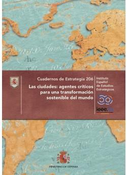 Las ciudades: agentes críticos para una transformación sostenible del mundo. Cuadernos de Estrategia Nº 206
