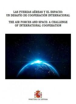 Las Fuerzas Aéreas y el espacio: un desafío de cooperación internacional