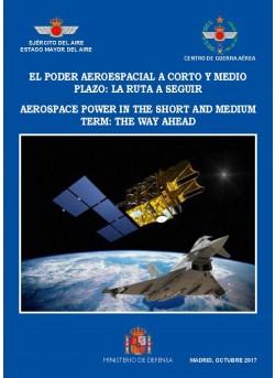 EL PODER AEROESPACIAL A CORTO Y MEDIO PLAZO: LA RUTA A SEGUIR