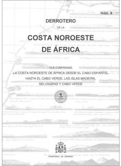 DERROTERO DE LA COSTA NOROESTE DE ÁFRICA. Núm. 9. 3ª EDICIÓN 2018