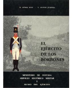 EL EJÉRCITO DE LOS BORBONES IV. REINADO DE CARLOS IV (1788-1808)