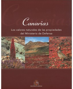 CANARIAS: LOS VALORES NATURALES DE LAS PROPIEDADES DEL MINISTERIO DE DEFENSA