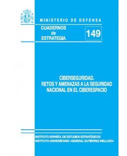 CIBERSEGURIDAD: RETOS Y AMENAZAS A LA SEGURIDAD NACIONAL EN EL CIBERESPACIO