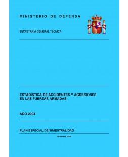 ESTADÍSTICA DE ACCIDENTES Y AGRESIONES EN LAS FUERZAS ARMADAS 2004