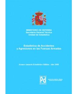 ESTADÍSTICA DE ACCIDENTES Y AGRESIONES EN LAS FUERZAS ARMADAS 2008