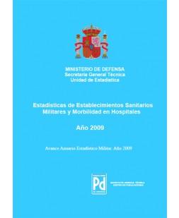 ESTADÍSTICA DE ESTABLECIMIENTOS SANITARIOS MILITARES Y MORBILIDAD EN HOSPITALES 2009