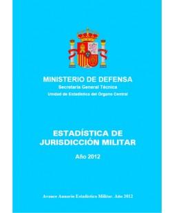 ESTADÍSTICA DE JURISDICCIÓN MILITAR 2012