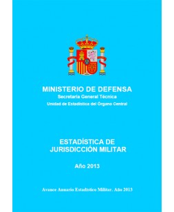 ESTADÍSTICA DE JURISDICCIÓN MILITAR 2013