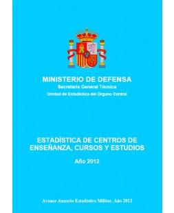 ESTADÍSTICA DE CENTROS DE ENSEÑANZA, CURSOS Y ESTUDIOS 2012