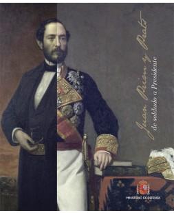 CATÁLOGO EXPOSICIÓN: JUAN PRIM Y PRATS. DE SOLDADO A PRESIDENTE
