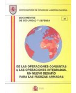 DE LAS OPERACIONES CONJUNTAS A LAS OPERACIONES INTEGRADAS: UN NUEVO DESAFÍO PARA LAS FUERZAS ARMADAS