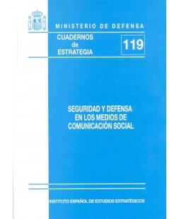 SEGURIDAD Y DEFENSA EN LOS MEDIOS DE COMUNICACIÓN SOCIAL