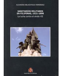 SANITARIOS MILITARES EN FILIPINAS, 1521-1898: LA LUCHA CONTRA EL OLVIDO VII