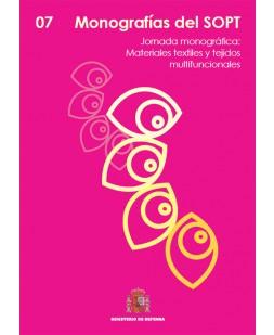 MONOGRAFÍAS DEL SOPT Nº7. JORNADA MONOGRÁFICA: MATERIALES Y TEJIDOS MULTIFUNCIONALES