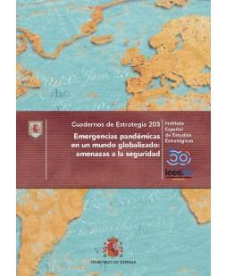 EMERGENCIAS PANDÉMICAS EN UN MUNDO GLOBALIZADO: AMENAZAS A LA SEGURIDAD. Nº 203