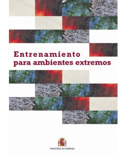 ENTRENAMIENTO PARA AMBIENTES EXTREMOS