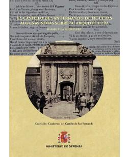 CASTILLO DE SAN FERNANDO DE FIGUERAS, ALGUNAS NOTAS SOBRE SU ARQUITECTURA, EL