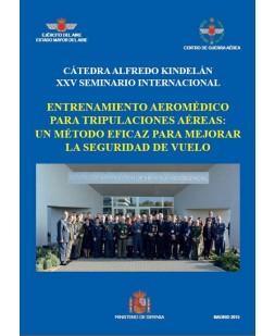 ENTRENAMIENTO AEROMÉDICO DE TRIPULACIONES AÉREAS. UN MÉTODO EFICAZ DE MEJORAR LA SEGURIDAD DE VUELO