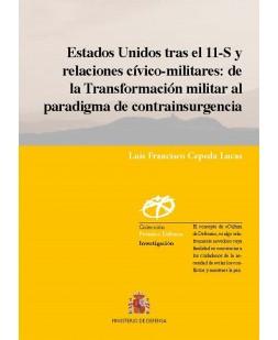ESTADOS UNIDOS TRAS EL 11-S Y RELACIONES CÍVICO-MILITARES: DE LA TRANSFORMACIÓN MILITAR AL PARADIGMA DE CONTRAINSURGENCIA