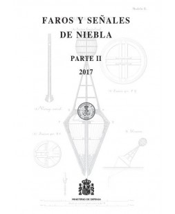 FAROS Y SEÑALES DE NIEBLA 2017 (Parte II)