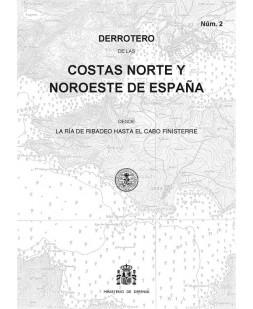 DERROTERO DE LAS COSTAS NORTE Y NOROESTE DE ESPAÑA. Núm. 2. 3ª EDICIÓN 2018