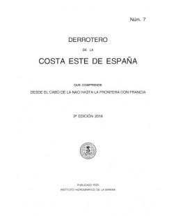DERROTERO DE LA COSTA ESTE DE ESPAÑA. Núm. 7 - 3º EDICIÓN 2018