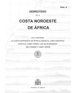DERROTERO DE LA COSTA NOROESTE DE ÁFRICA. Núm. 9. 1ª EDICIÓN 2016