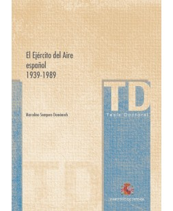 EL EJÉRCITO DEL AIRE ESPAÑOL 1939-1989