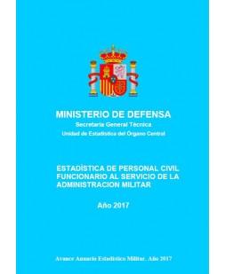 ESTADÍSTICA DE PERSONAL CIVIL FUNCIONARIO AL SERVICIO DE LA ADMINISTRACIÓN MILITAR 2017