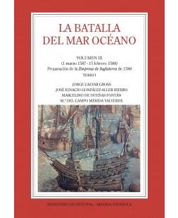 LA BATALLA DEL MAR OCÉANO (Vol. III, Tomo I)