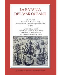 LA BATALLA DEL MAR OCÉANO (Vol. III, Tomo II)