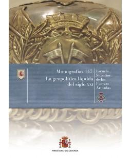 LA GEOPOLÍTICA LÍQUIDA DEL SIGLO XXI. Nº 147