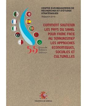 Comment soutenir les pays du Sahel pour faire face au terrorisme? Les approches economiques, sociales et culturelles