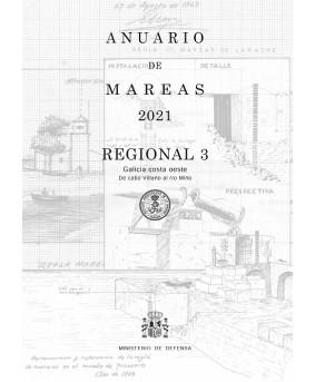 Anuario de mareas regional 3. Galicia costa oeste. De cabo Villano al río Miño. 2021