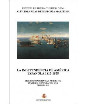 La independencia de América Española 1812-1828