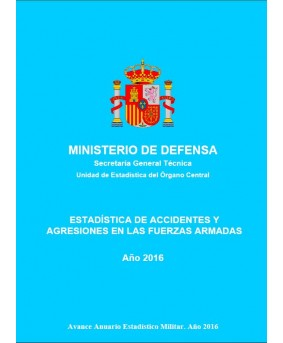 ESTADÍSTICA DE ACCIDENTES Y AGRESIONES EN LAS FUERZAS ARMADAS 2016