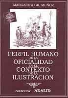 PERFIL HUMANO DE LA OFICIALIDAD EN EL CONTEXTO DE LA ILUSTRACIÓN