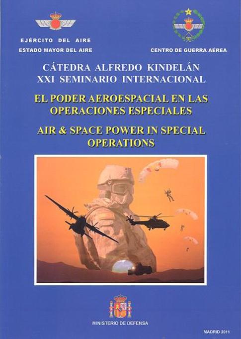 EL PODER AEROESPACIAL EN LAS OPERACIONES ESPECIALES, AIR&SPACE POWER IN SPECIAL OPERATIONS