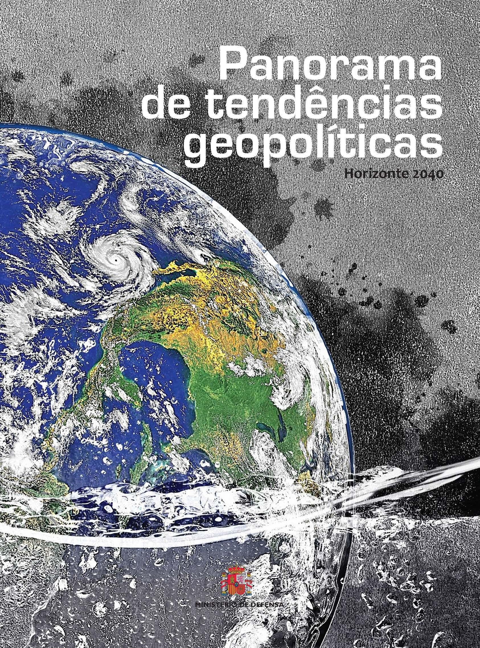 Panorama de tendências geopolíticas. Horizonte 2040