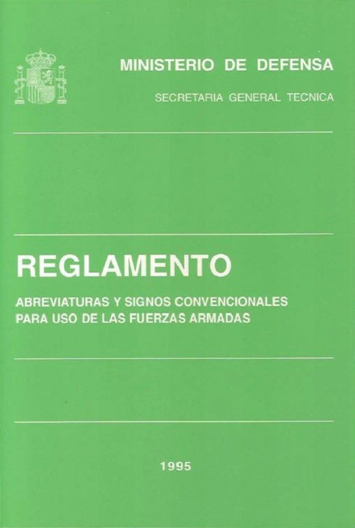 REGLAMENTO DE ABREVIATURAS Y SIGNOS CONVENCIONALES PARA USO DE LAS FUERZAS ARMADAS