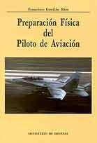 PREPARACIÓN FÍSICA DEL PILOTO DE AVIACIÓN