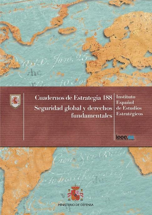 SEGURIDAD GLOBAL Y DERECHOS FUNDAMENTALES. Nº 188