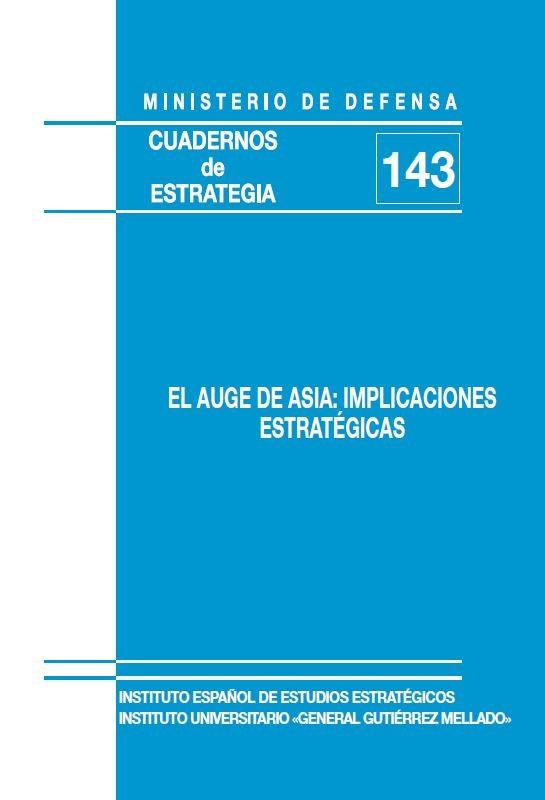 EL AUGE DE ASIA: IMPLICACIONES ESTRATÉGICAS