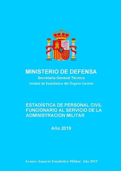 Estadística de personal civil funcionario al servicio de la Administración Militar 2019