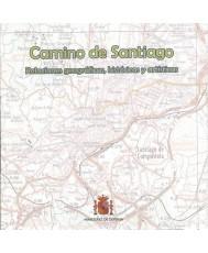 CAMINO DE SANTIAGO: RELACIONES GEOGRÁFICAS, HISTÓRICAS Y ARTÍSTICAS