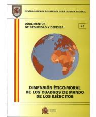 DIMENSIÓN ÉTICO-MORAL DE LOS CUADROS DE MANDO DE LOS EJÉRCITOS